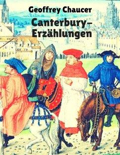 Canterbury-Erzählungen (eBook, ePUB) - Chaucer, Geoffrey
