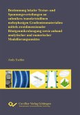 Bestimmung lokaler Textur- und Spannungsverteilungen an submikro-/nanokristallinen mehrphasigen Gradientenmaterialien mittels zweidimensionaler Röntgenmikrobeugung sowie an-hand analytischer und numerischer Modellierungsansätze (eBook, PDF)