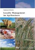 Loyalty Management im Agribusiness (eBook, PDF)