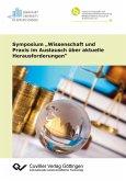 """Symposium """"Wissenschaft und Praxis im Austausch über aktuelle Herausforderungen"""" (eBook, PDF)"""