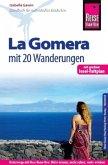 Reise Know-How Reiseführer La Gomera - Mit 20 Wanderungen
