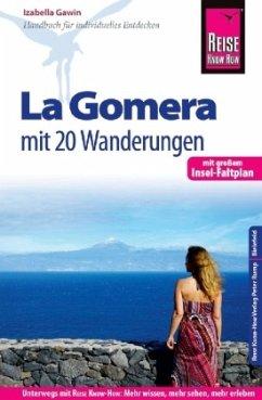 Reise Know-How Reiseführer La Gomera - Mit 20 Wanderungen und Faltplan - Gawin, Izabella