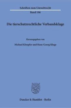 Die tierschutzrechtliche Verbandsklage.