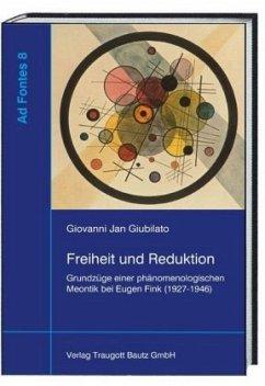 Freiheit und Reduktion - Giubilato, Giovanni Jan