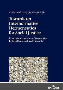 Towards an Internormative Hermeneutics for Social Justice - Idika, Christiana