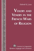 Volery and Venery in the French Wars of Religion