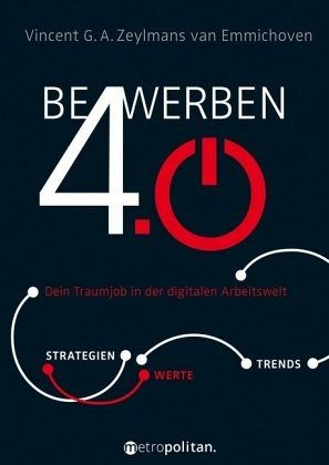 Bewerben 4.0 - Zeylmans van Emmichoven, Vincent G. A.
