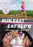 Run Fast Eat Slow (eBook, ePUB)
