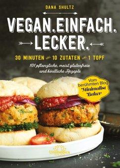 Vegan.Einfach.Lecker. - E-Book (eBook, ePUB)