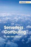 Serverless Computing in der AWS Cloud (eBook, PDF)
