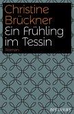 Ein Frühling im Tessin (eBook, ePUB)