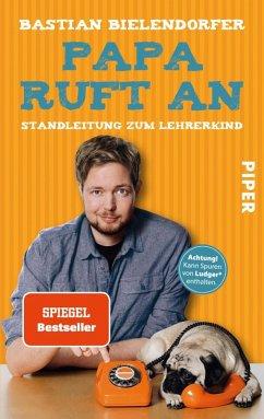 Papa ruft an (eBook, ePUB) - Bielendorfer, Bastian