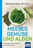 Meeresgemüse und Algen. Kompakt-Ratgeber (eBook, ePUB)