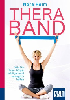 Thera-Band. Kompakt-Ratgeber (eBook, ePUB) - Reim, Nora