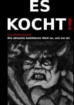 Es kocht! (eBook, ePUB) - Lüttig, Malüe!