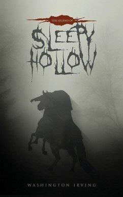 The Legend of Sleepy Hollow - Irving, Washington