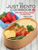 The Just Bento Cookbook 2