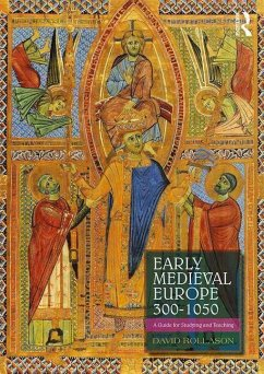 Early Medieval Europe 300-1050 - Rollason, David
