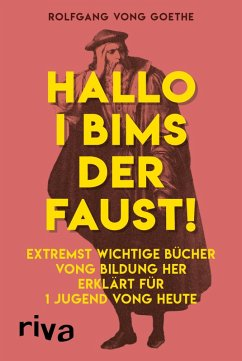 Hallo i bims der Faust (eBook, ePUB) - vong Goethe, Rolfgang