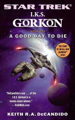Star Trek: The Next Generation: I.K.S. Gorkon: A Good Day to Die (eBook, ePUB) - DeCandido, Keith R. A.