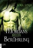 Morgans Berührung / Breeds (eBook, ePUB)