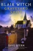 Blair Witch: Graveyard Shift (eBook, ePUB)
