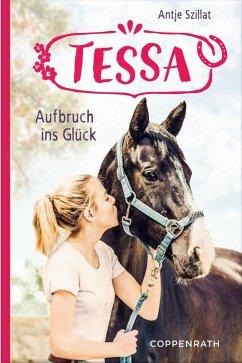 Aufbruch ins Glück / Tessa Bd.2 (eBook, ePUB)