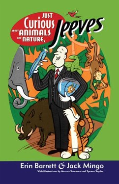 Just Curious About Animals and Nature, Jeeves (eBook, ePUB) - Mingo, Jack; Barrett, Erin