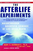 The Afterlife Experiments (eBook, ePUB)