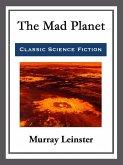 The Mad Planet (eBook, ePUB)