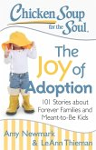 Chicken Soup for the Soul: The Joy of Adoption (eBook, ePUB)