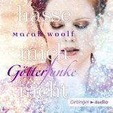 Hasse mich nicht! / Götterfunke Bd.2 (MP3-Download)