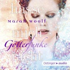 Hasse mich nicht! / Götterfunke Bd.2 (MP3-Download) - Woolf, Marah