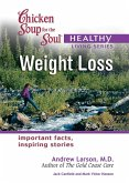 Chicken Soup for the Soul Healthy Living Series: Weight Loss (eBook, ePUB)