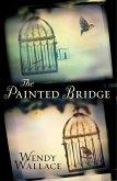 The Painted Bridge (eBook, ePUB)