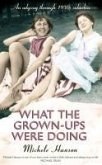 What the Grown-ups Were Doing (eBook, ePUB)