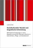 Sozialkultureller Wandel und biografische Entwicklung (eBook, PDF)