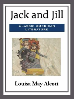 Jack and Jill (eBook, ePUB) - Alcott, Louisa May