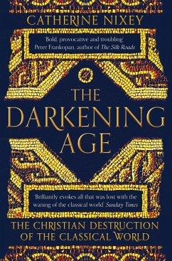 The Darkening Age (eBook, ePUB) - Nixey, Catherine