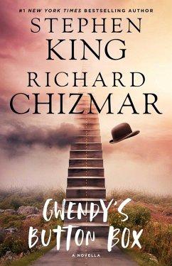 Gwendy's Button Box (eBook, ePUB) - King, Stephen; Chizmar, Richard
