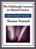 The Edinburgh Lectures on Mental Science (eBook, ePUB)