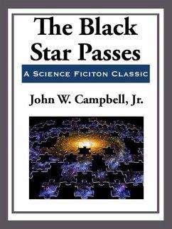 The Black Star Passes (eBook, ePUB) - Campbell, John W.