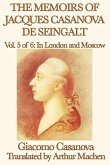 The Memoirs of Jacques Casanova de Seingalt Volume 5: In London and Moscow (eBook, ePUB)