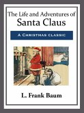 The Life and Adventures of Santa Claus (eBook, ePUB)