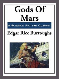 Gods of Mars (eBook, ePUB) - Burroughs, Edgar Rice