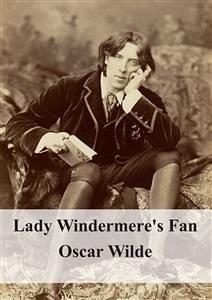9788826494111 - Oscar Wilde: Lady Windermere´s Fan (eBook, PDF) - Libro