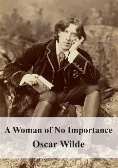 9788826494166 - Oscar Wilde: A Woman of No Importance (eBook, PDF) - Libro