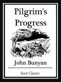 Pilgrim's Progress (Unabridged, With the Original Illustrations) (eBook, ePUB)