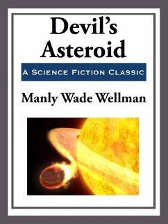 Devil's Asteroid (eBook, ePUB) - Wellman, Manly Wade