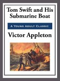 Toms Swift and His Submarine Boat (eBook, ePUB)